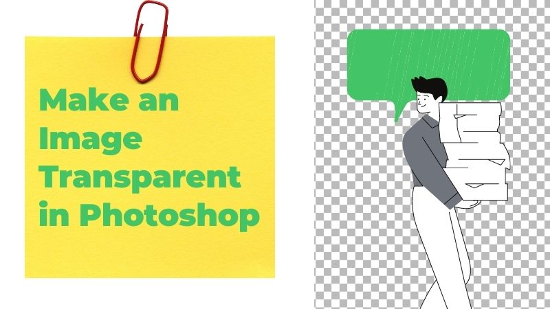 How to Make an Image Transparent in Photoshop