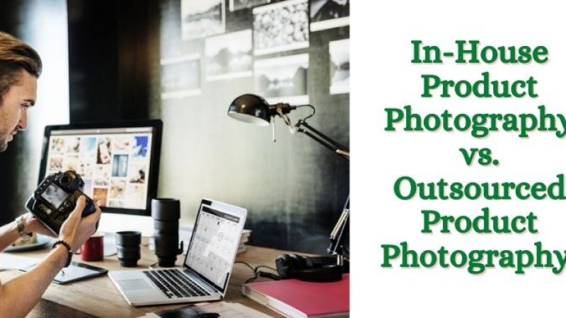 In-House vs Outsourced Product Photography